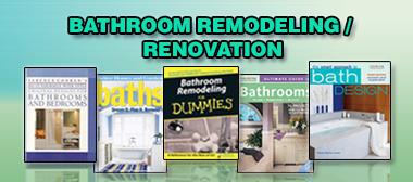 Bathroom Remodeling / Renovation