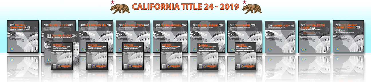 2019 Edition -California Title 24 - CODES / STANDARDS
