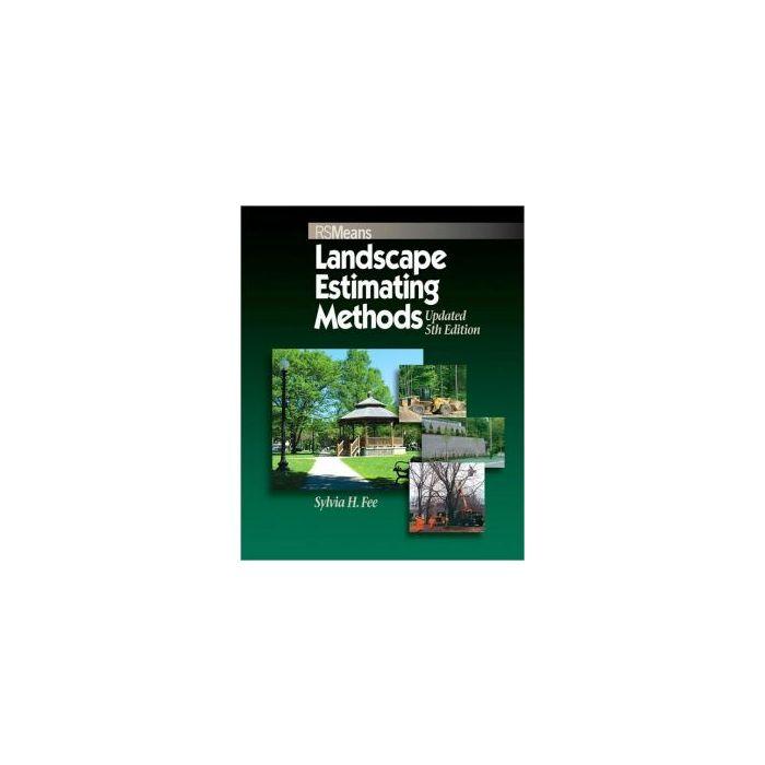 Means Landscape Estimating Methods Rsmeans By Sylvia Hollman Fee Builder S Book Inc Bookstore