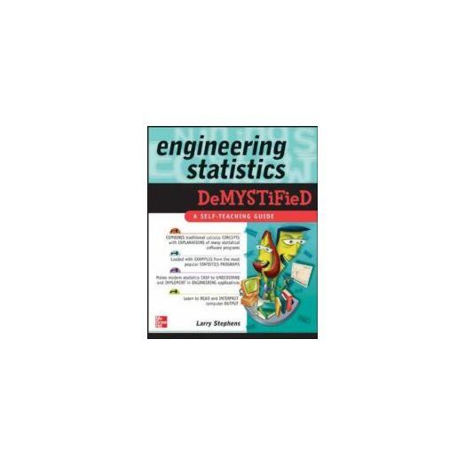 Engineering Statistics Demystified by Larry J. Stephens