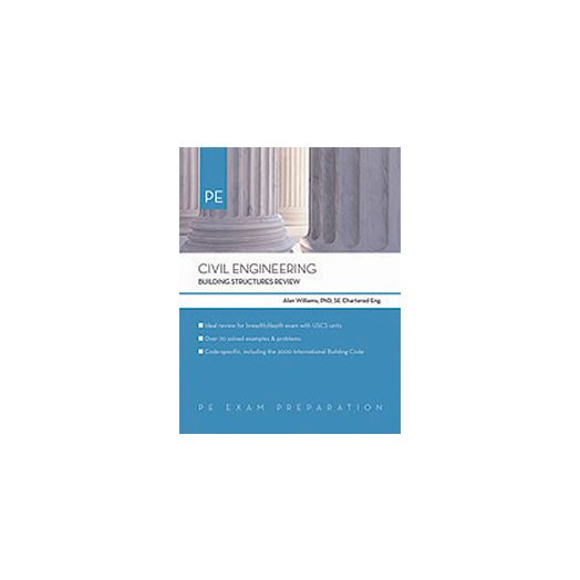 Civil Engineering: Building Structures Review (Civil Engineering (Engineering Press) by Alan William