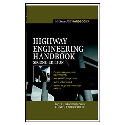Highway Engineering Handbook, 2nd Edition [Hardcover] by Roger Brockenbrough