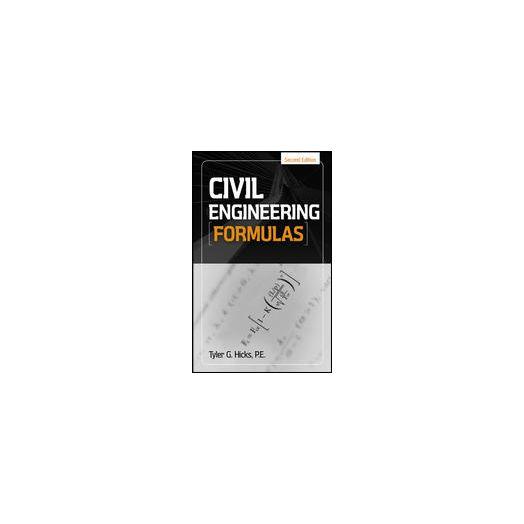 Civil Engineering Formulas. byTyler Hicks
