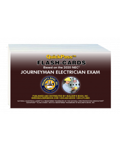 Journeyman Electrician Exam QuickPass Flash-Cards Based On The 2020 NEC
