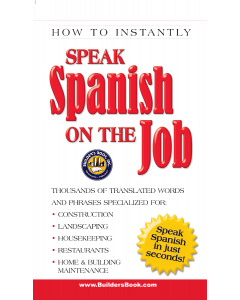 SPEAK SPANISH ON THE JOB