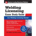 Welding Licensing Exam Study Guide (McGraw-Hill's Welding Licensing Exam Study Guide) by Rex Miller