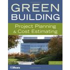Green Building: Project Planning and Cost Estimating (RSMeans) by R. S. Means