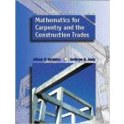 Mathematics for Carpentry and the Construction Trades 2nd Ed