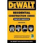 DEWALT 2018 Residential Construction Codes: Complete Handbook, 3rd Ed.