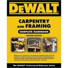 DEWALT Carpentry and Framing Complete Handbook 2nd Edition