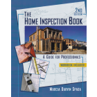 The Home Inspection Book: A Guide for Professionals 2nd Edition